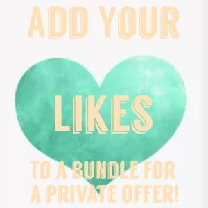 Other - Add your Likes to a Bundle for a Private Offer!!
